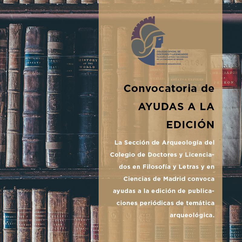 Convocatoria de ayudas a la edición de publicaciones periódicas de temática arqueológica.